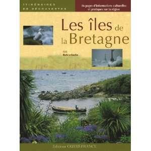 com les îles de la bretagne (9782737342592) Marie Le Goaziou Books