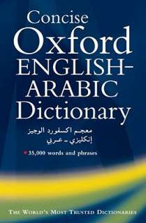 The Concise Oxford English Arabic Dictionary of Current Usage by N. S