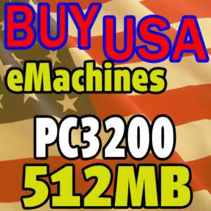 512MB 3200 eMachines T3116 T3120 T3302 T3304 MEMORY RAM