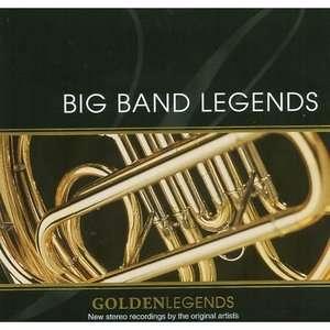 Golden Legends Big Band Legends, Various Artists   Swing