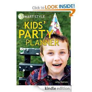 Kids Party Planner (Smart Style): Amy Barnes:  Kindle