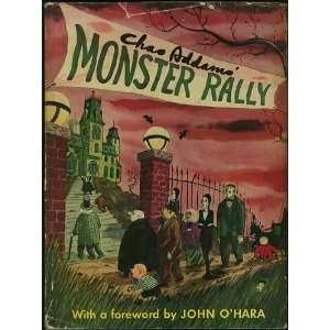 Charles Addams Monster Rally: Addams Charles, John OHara