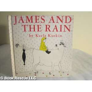 James and the Rain Karla Kuskin Books
