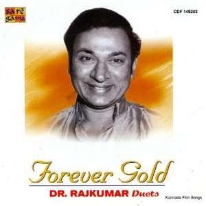 Forever Gold   Dr. Raj Kumar Duets: Dr.Rajkumar: Music