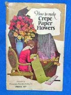 VTG 1922 DENNISON HOW TO MAKE CREPE PAPER FLOWERS CRAFTS BOOK